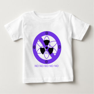 """""""NO TO NUCLEAR POWER""""* BABY T-Shirt"""