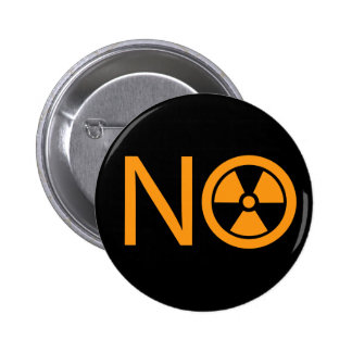 No to Radiation and Nuclear Power 2 Inch Round Button