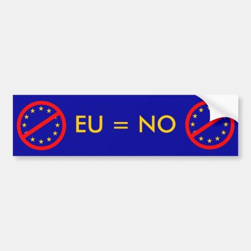 No to the EU Bumper Sticker