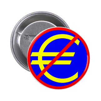 No to the Euro 2 Inch Round Button