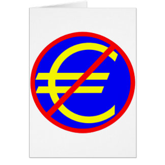 No to the Euro Greeting Card