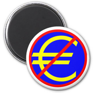 No to the Euro 2 Inch Round Magnet