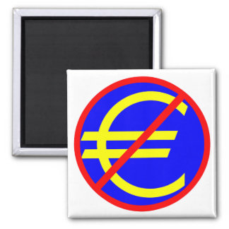 No to the Euro 2 Inch Square Magnet