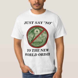 NO TO THE NEW WORLD ORDER TEE SHIRT