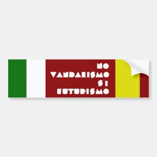 NO TO VANDALISM YES TO FUTURISM BUMPER STICKER