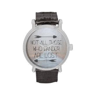No todo el los que Wander se pierde Relojes De Mano