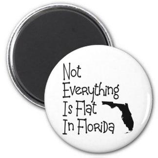 No todo en la Florida es plano Imán Para Frigorifico