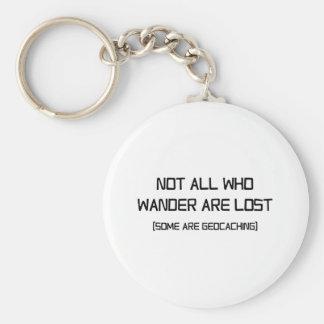 No todo que Wander se pierde (algunos es Llavero Redondo Tipo Pin