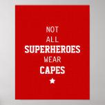 No todos los cabos del desgaste de los super héroe posters