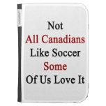 No todos los canadienses tienen gusto de fútbol