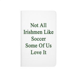 No todos los irlandeses tienen gusto de fútbol cuaderno