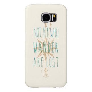 No todos que Wander es caja perdida de la galaxia Funda Samsung Galaxy S6