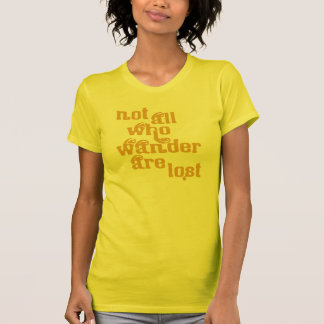No todos que Wander es camiseta perdida Playeras