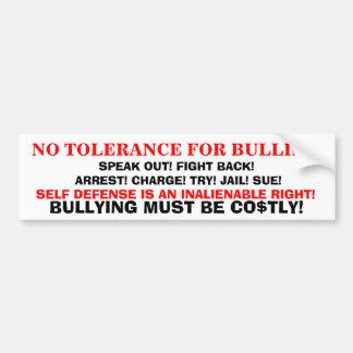 NO TOLERANCE 4 BULLIES BUMPER STICKER