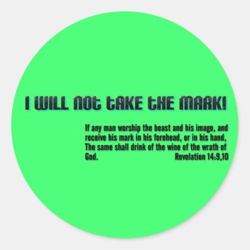 ¡No tomaré la marca! Revelación 14 Etiquetas Redondas