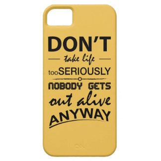 No tome el caso de la vida demasiado seriamente iPhone 5 carcasa
