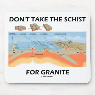 No tome el esquisto para el granito (el humor de alfombrillas de ratón
