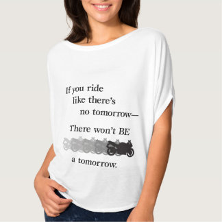 No Tomorrow T-Shirt