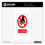 No toque la señal de peligro skins para iPhone 4S