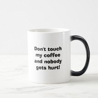¡No toque mi café y nadie consigue daño! Café Tazas
