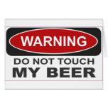 No toque mi cerveza felicitaciones