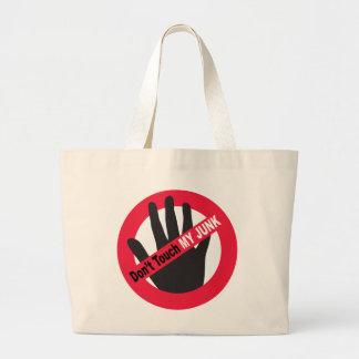 No toque mis desperdicios bolsas