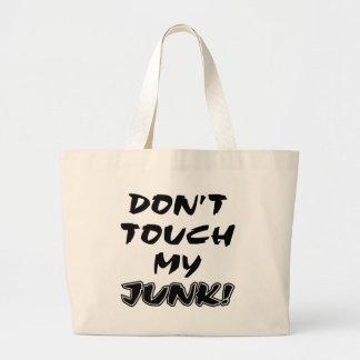 No toque mis desperdicios bolsa