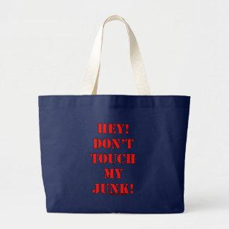 ¡No toque mis desperdicios! Bolsa Lienzo