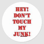 ¡No toque mis desperdicios! Etiquetas Redondas