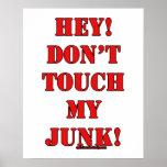 ¡No toque mis desperdicios! Impresiones