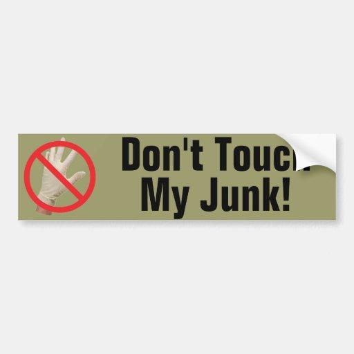 ¡No toque mis desperdicios! Pegatina Para Auto