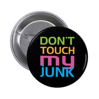 No toque mis desperdicios pin redondo de 2 pulgadas