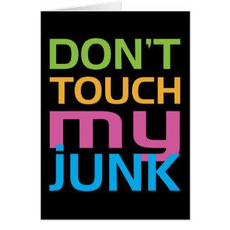 No toque mis desperdicios tarjeta de felicitación