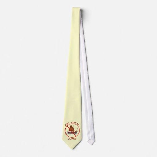 No toque mis lazos de los desperdicios corbata personalizada