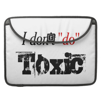 No Toxic Relationships I'm Done Sleeve For MacBooks