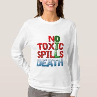No Toxic Spills T-Shirt