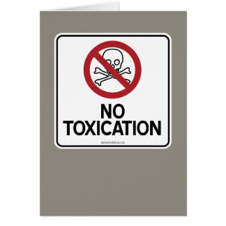 NO TOXICATION CARD