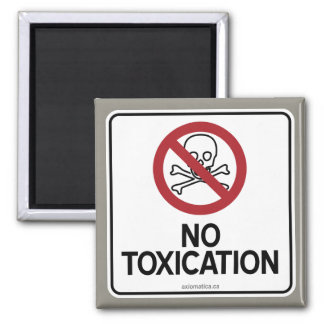 NO TOXICATION MAGNET