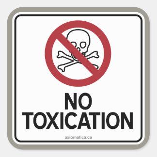 NO TOXICATION SQUARE STICKER