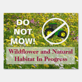 No Tractor Do Not Mow Wildflower Habitat Sign