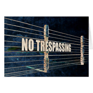 No Trespassing Card