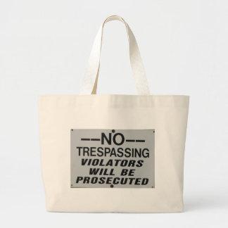 no trespassing hand bag