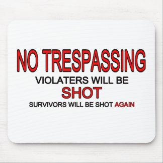 No Trespassing Mouse Pad