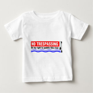 No Trespassing (on my right to paddle this river) Shirt