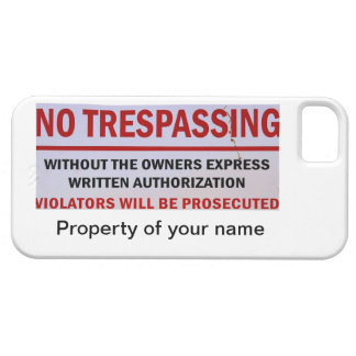 no trespassing personalized case