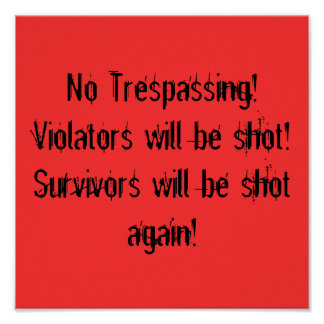 No Trespassing poster Posters