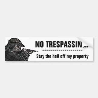 NO TRESPASSING Property Protector  Bumper Sticker