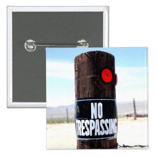 No Trespassing Reflector Pinback Button