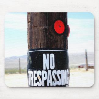 No Trespassing Reflector Mouse Pad