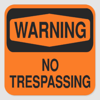 No trespassing square sticker